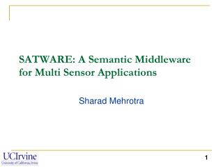 SATWARE: A Semantic Middleware for Multi Sensor Applications