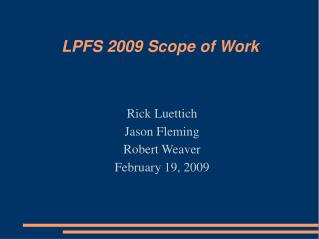 LPFS 2009 Scope of Work