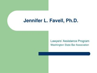 Jennifer L. Favell, Ph.D.