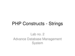 PHP Constructs - Strings