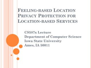 Feeling-based Location Privacy Protection for Location-based Services