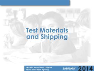 Test Materials Distribution Model