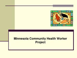 Minnesota Community Health Worker Project