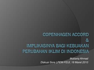 Copenhagen accord & implikasinya bagi kebijakan perubahan iklim di indonesia