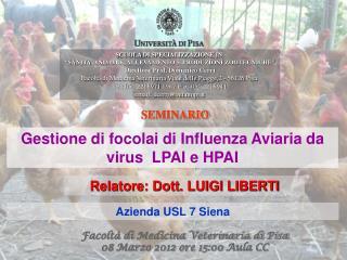 Gestione di focolai di Influenza Aviaria da virus  LPAI e HPAI