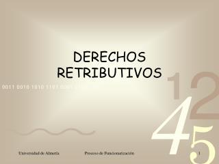 DERECHOS RETRIBUTIVOS