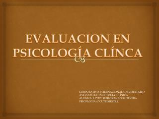 EVALUACION EN PSICOLOGÍA CLÍNCA