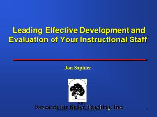 Leading Effective Development and Evaluation of Your Instructional Staff
