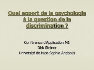 Quel apport de la psychologie � la question de la discrimination�?