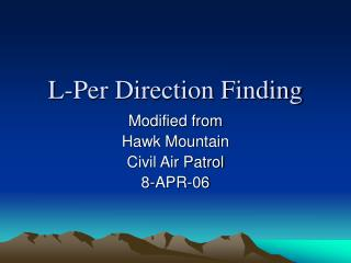 L-Per Direction Finding