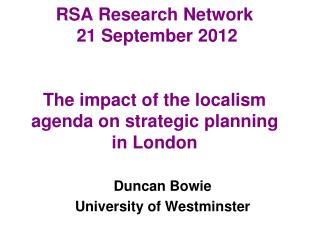 Duncan Bowie University of Westminster
