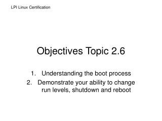 Objectives Topic 2.6