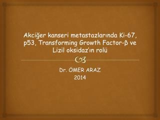 Dr. �MER ARAZ 2014