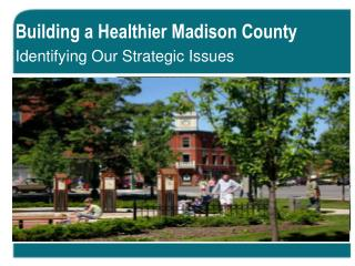 Building a Healthier Madison County