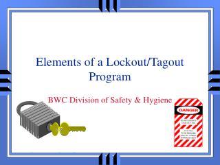 Elements of a Lockout/Tagout Program