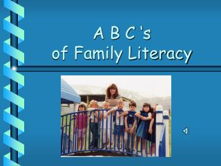 A B C 's of Family Literacy