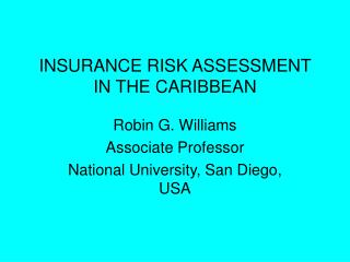 INSURANCE RISK ASSESSMENT IN THE CARIBBEAN