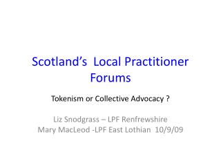 Scotland�s  Local Practitioner Forums