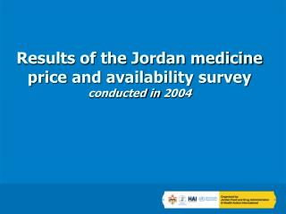 Results of the Jordan medicine price and availability survey  conducted in 2004