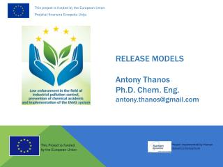 RELEASE MODELS  Antony Thanos Ph.D. Chem. Eng. antony.thanos@gmail