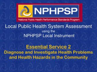 Local Public Health System Assessment using the  NPHPSP Local Instrument