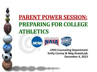 PARENT POWER SESSION: PREPARING FOR COLLEGE ATHLETICS