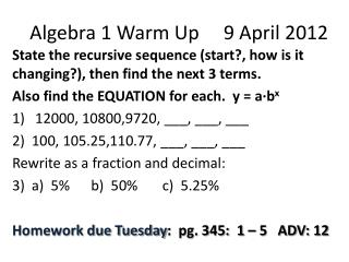 Algebra 1 Warm Up     9 April 2012