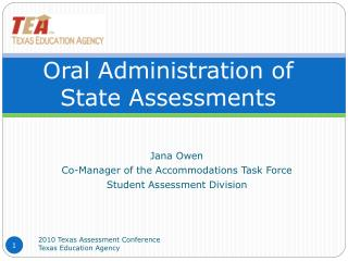 Oral Administration of  State Assessments