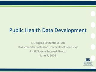 Public Health Data Development