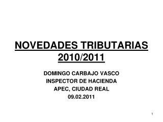 NOVEDADES TRIBUTARIAS 2010/2011