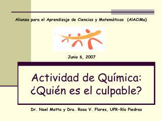 Actividad de Qu ímica: ¿Quién es el culpable?