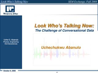 Look Who's Talking Now: The Challenge of Conversational Data