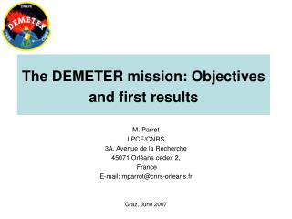The DEMETER mission: Objectives and first results