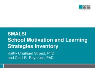 SMALSI School Motivation and Learning Strategies  Inventory