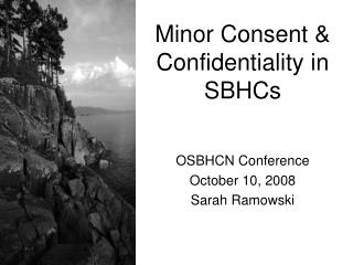 Minor Consent & Confidentiality in SBHCs