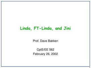 Linda, FT-Linda, and Jini