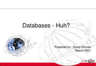 Databases - Huh?