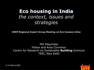 Mili Majumdar Fellow and Area Convenor Centre for Research on Sustainable  Building  Sciences