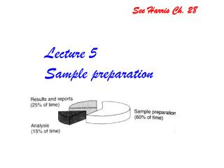 Lecture 5 Sample preparation