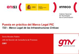 Puesta en práctica del  Marco Legal PIC  T23 – Marco Legal de las Infraestructuras Críticas