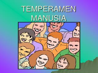 TEMPERAMEN MANUSIA