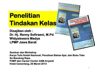 Disajikan oleh : Dr. Hj. Renny Sofiraeni, M.Pd Widyaiswara Madya LPMP Jawa Barat