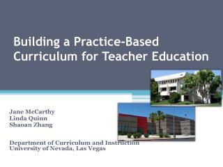 Building a Practice-Based Curriculum for Teacher Education