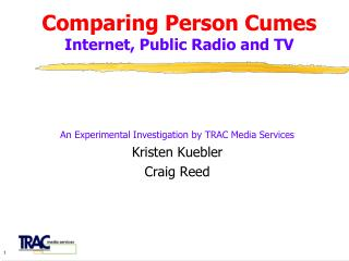 Comparing Person Cumes Internet, Public Radio and TV