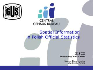 Spatial Information  in Polish Official Statistics