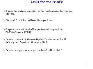 Tasks for the PrimEx