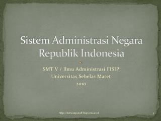 Sistem Administrasi Negara Republik Indonesia