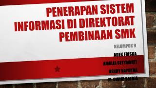 PENERAPAN SISTEM INFORMASI DI DIREKTORAT PEMBINAAN SMK