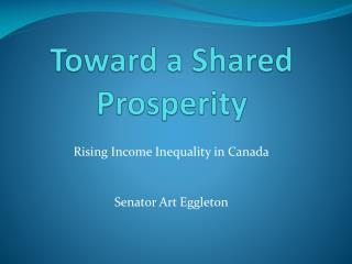 Toward a Shared Prosperity