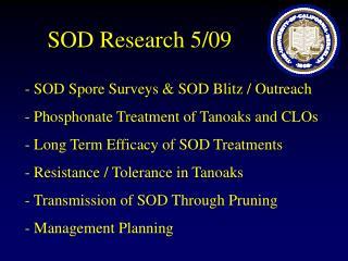 SOD Research 5/09